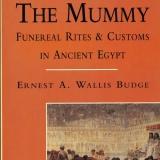 The Mummy – Funeral Rites & Customs…   #B-714