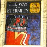 The Way to Eternity – Egyptian Myth   #B-3503